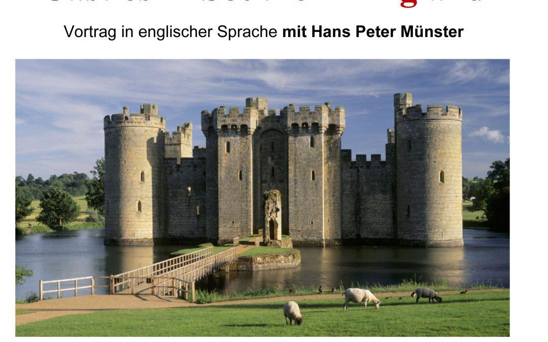 Castles in Southern England — Vortrag in englischer Sprache mit Hans Peter Münster / Verlegt auf 09. Juni2021