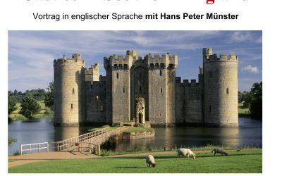 Castles in Southern England — Vortrag in englischer Sprache mit Hans Peter Münster